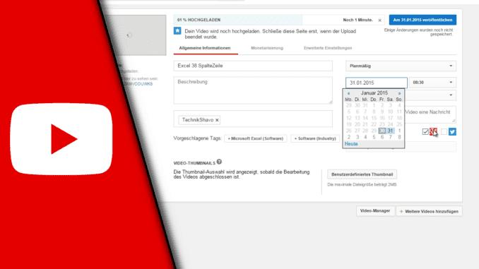 Youtube Video Veröffentlichung planen 2016
