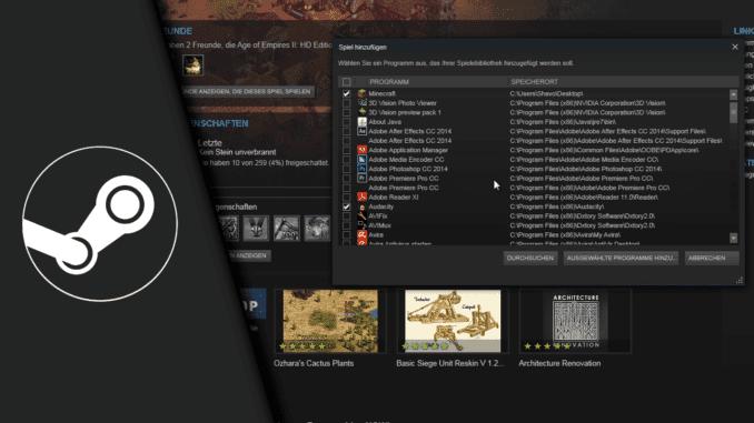 Fremde Spiele in Steam einbinden