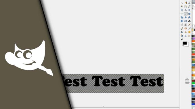 Gimp Text mit transparentem Hintergrund